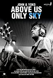 Pelicula John & Yoko: Above Us Only Sky  Online