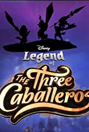 Pelicula Legend of the Three Caballeros  Online