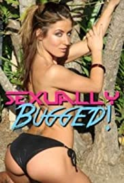 Pelicula Sexually Bugged!  Online