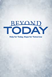 """""""Beyond Today"""" Is This the End Time?"""
