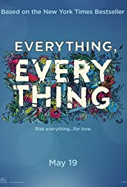 Pelicula Everything, Everything  Online